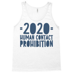 covid prohibition human contact Tank Top | Artistshot