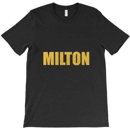 Milton, Quality Shirt, John Milton, Milton Mug, Tank Top, Mask... T-shirt Designed By Word Power