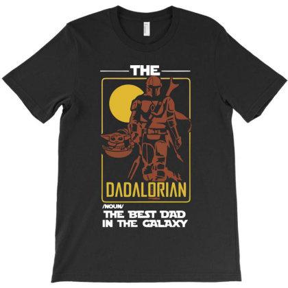 Dadalorian Best Dad Ever T-shirt Designed By Mazikos