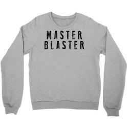 master blaster blast Crewneck Sweatshirt | Artistshot
