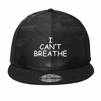 I Can't Breathe Embroidery Camo Snapback Designed By Madhatter