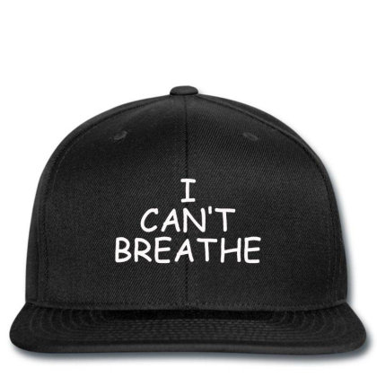 I Can't Breathe Embroidery Snapback Designed By Madhatter