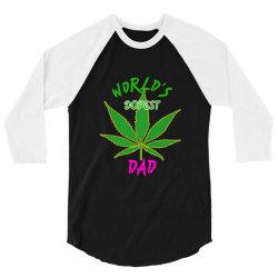 worlds dopest dad shirt 3/4 Sleeve Shirt | Artistshot