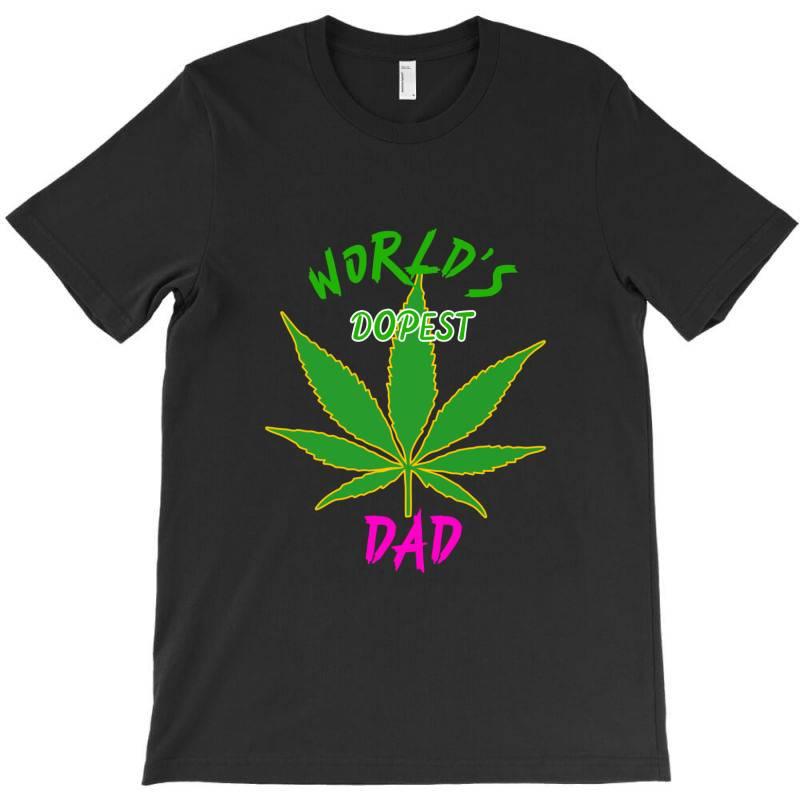 Worlds Dopest Dad Shirt T-shirt | Artistshot