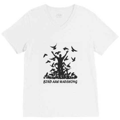Birds Are Watching V-neck Tee Designed By Red Story
