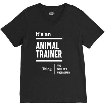 Animal Trainer Job Title Gift V-neck Tee Designed By Cidolopez