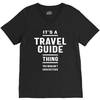 Travel Guide Job Title Gift V-neck Tee Designed By Cidolopez