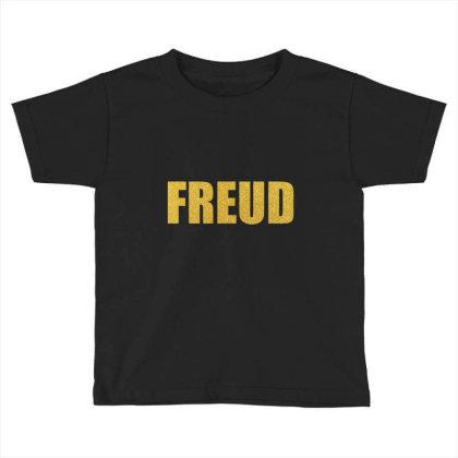 Freud, Quality Shirt, Freud Shirt, Sigmund Freud, Lucian Freud, Mug... Toddler T-shirt Designed By Word Power