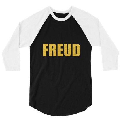 Freud, Quality Shirt, Freud Shirt, Sigmund Freud, Lucian Freud, Mug... 3/4 Sleeve Shirt Designed By Word Power