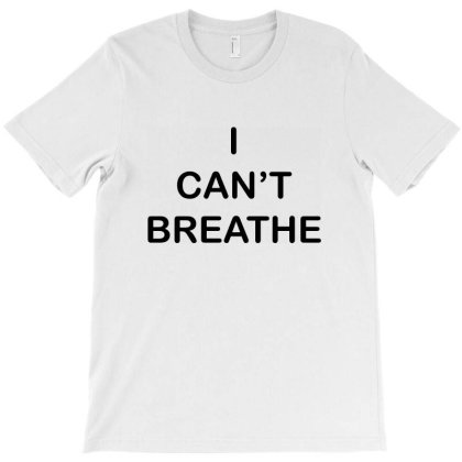 I Can't Breathe For Light T-shirt Designed By Creative Tees