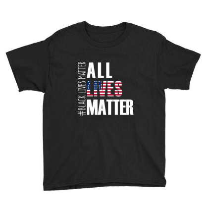 All Lives Matter T Shirt Black Lives Matter Youth Tee Designed By Hung