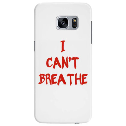 I Can't Breathe   Red Typo Samsung Galaxy S7 Edge Case Designed By Mostwanted