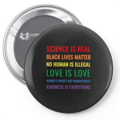 Science Is Real Black Lives Matter No Human Is Illegal Pin-back Button Designed By Kakashop