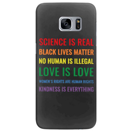 Science Is Real Black Lives Matter No Human Is Illegal Samsung Galaxy S7 Edge Case Designed By Kakashop