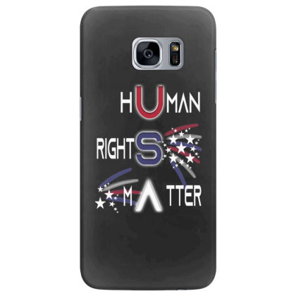 Human Rights Matter Samsung Galaxy S7 Edge Case Designed By Kakashop