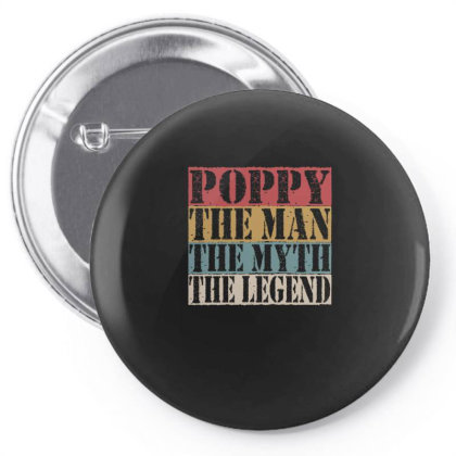 Poppy The Man The Myth The Legend Pin-back Button Designed By Faical