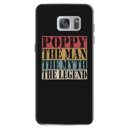 Poppy The Man The Myth The Legend Samsung Galaxy S7 Case Designed By Faical