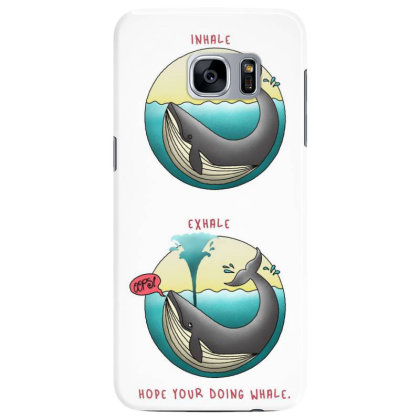 Hope  You're Doing Whale? Samsung Galaxy S7 Edge Case Designed By Cuser3624