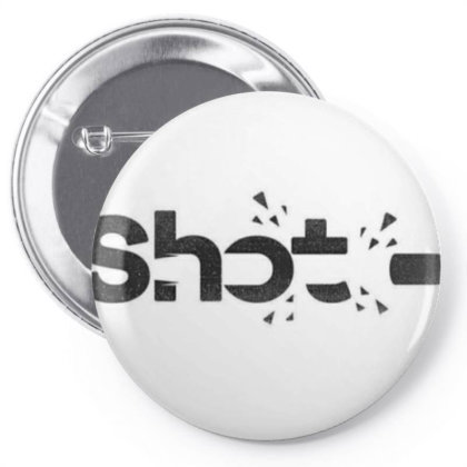 Shot Pin-back Button Designed By Anuj27.k