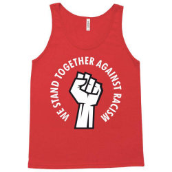 stand against racism Tank Top | Artistshot
