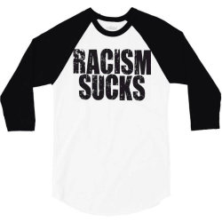 racism sucks 3/4 Sleeve Shirt | Artistshot