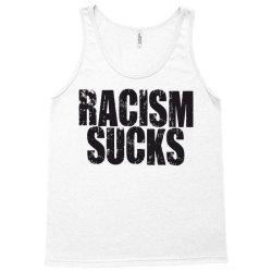 racism sucks Tank Top | Artistshot