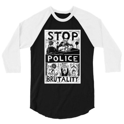 Stop Police Brutality 3/4 Sleeve Shirt Designed By Mazikos