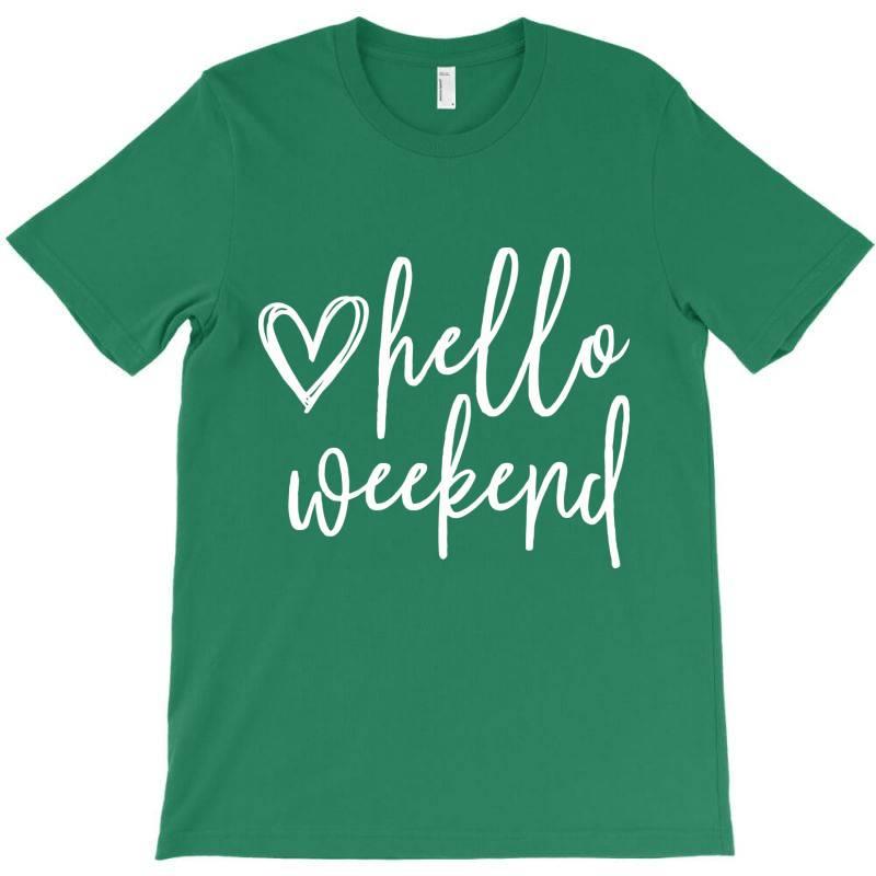 Weekend Sunday Hello T-shirt | Artistshot
