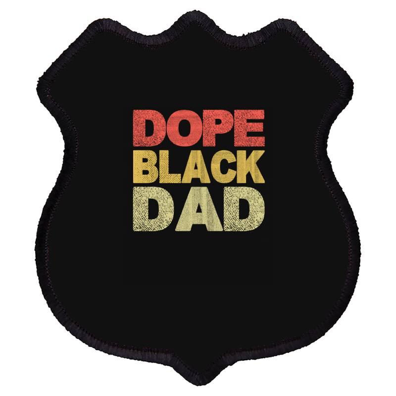 Dope Black Dad 2020 Shield Patch | Artistshot