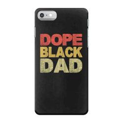 dope black dad 2020 iPhone 7 Case | Artistshot