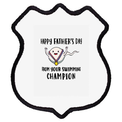 Happy Fathers Day From Your Swimming Champion Shield Patch Designed By Hoainv