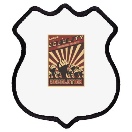 Labor, Equality, Working Class, Revolution Shield Patch Designed By Estore