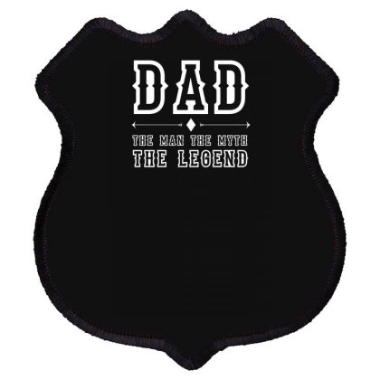Dad The Man, The Myth, The Legend Shield Patch Designed By Farh4n