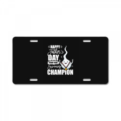 happy fathers day from your swimming champion License Plate | Artistshot