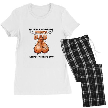 Happy Fathers Day My First Home Awesome Thanks Dad Balls Women's Pajamas Set Designed By Hoainv
