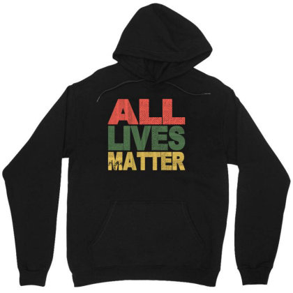 All Lives Matter 2020 Unisex Hoodie Designed By Faical
