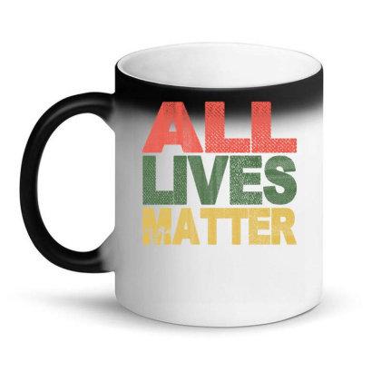 All Lives Matter 2020 Magic Mug Designed By Faical