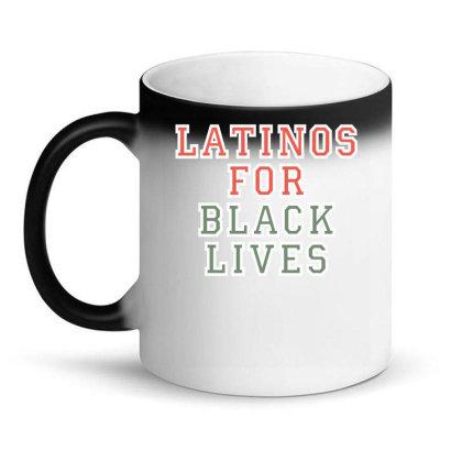 Latinos For Black Lives Magic Mug Designed By Faical
