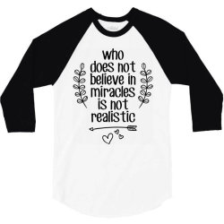 miracle believe dream wonder 3/4 Sleeve Shirt | Artistshot