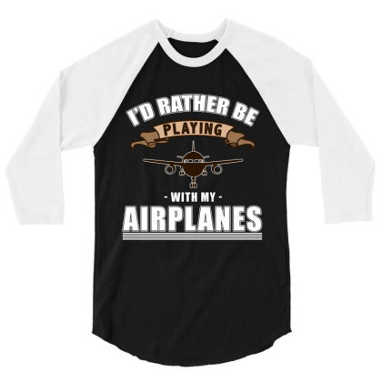 Model Aircraft, Model Flight, Flying 3/4 Sleeve Shirt Designed By Cuser2870