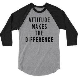 attitude makes difference 3/4 Sleeve Shirt | Artistshot