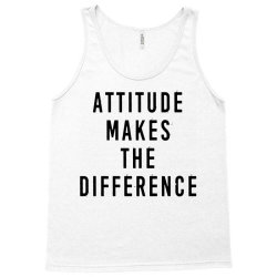 attitude makes difference Tank Top | Artistshot