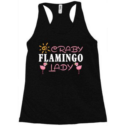 Craby Flamingo Lady Racerback Tank Designed By Badaudesign