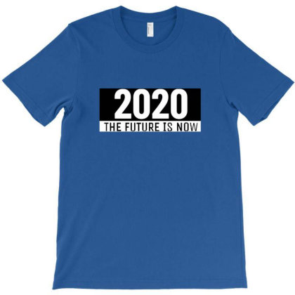 2020 The Future Is Now T-shirt Designed By Wd650