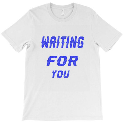 Waiting For You T-shirt Designed By Acoy
