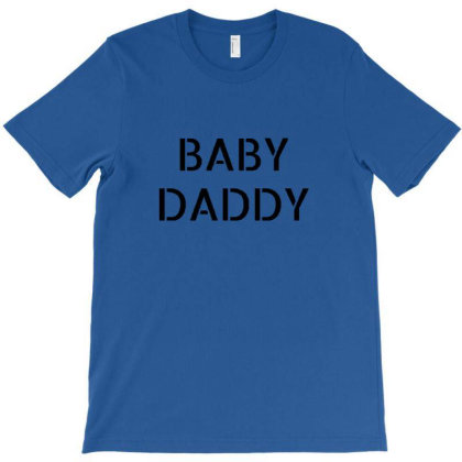 Baby Daddy Funny New Father,father's Day Gift Design T-shirt Designed By Wd650