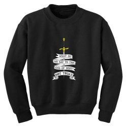 What do we say to the god of Debt? Youth Sweatshirt | Artistshot