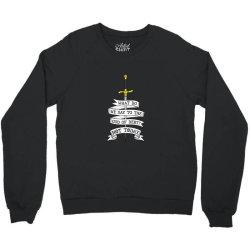 What do we say to the god of Debt? Crewneck Sweatshirt | Artistshot