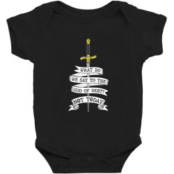What do we say to the god of Debt? Baby Bodysuit   Artistshot