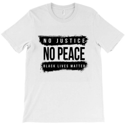No Justice No Peace T-shirt Designed By Kakashop